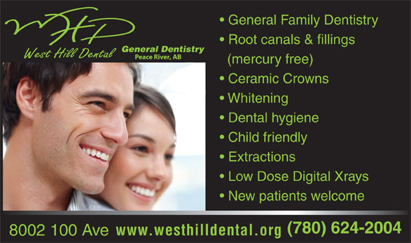 Dr Dickson Darnell (780-624-2004) - Annonce illustrée======= - General Family Dentistry Root canals & fillings General Dentistry (mercury free) Ceramic Crowns Whitening Dental hygiene Child friendly Extractions Low Dose Digital Xrays New patients welcome (780) 624-2004 www.westhilldental.org 8002 100 Ave