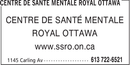 Centre de santé mentale Royal Ottawa (613-722-6521) - Annonce illustrée======= - CENTRE DE SANTÉ MENTALE ROYAL OTTAWA www.ssro.on.ca  CENTRE DE SANTÉ MENTALE ROYAL OTTAWA www.ssro.on.ca  CENTRE DE SANTÉ MENTALE ROYAL OTTAWA www.ssro.on.ca  CENTRE DE SANTÉ MENTALE ROYAL OTTAWA www.ssro.on.ca