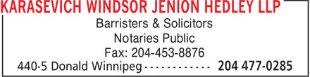 Karasevich Windsor Jenion Hedley LLP (204-477-0285) - Annonce illustrée======= - Barristers & Solicitors Notaries Public Fax: 204-453-8876