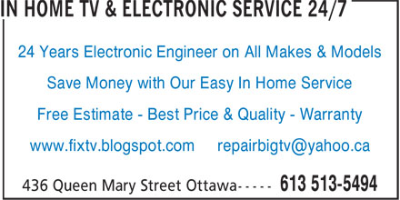 In Home TV & Electronic Service 24/7 (613-513-5494) - Annonce illustrée======= - 24 Years Electronic Engineer on All Makes & Models Save Money with Our Easy In Home Service Free Estimate - Best Price & Quality - Warranty