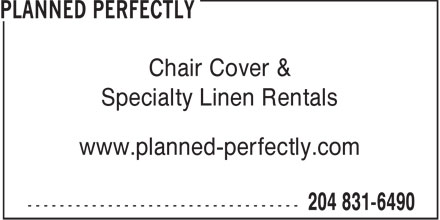Planned Perfectly (204-831-6490) - Display Ad - Chair Cover & Specialty Linen Rentals www.planned-perfectly.com