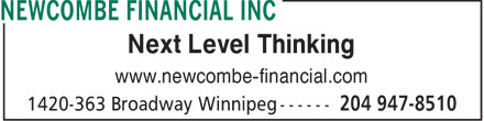 Newcombe Financial Inc (204-947-8510) - Annonce illustrée======= - Next Level Thinking www.newcombe-financial.com