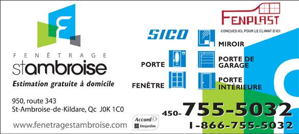 Fenêtrage St-Ambroise Inc (450-755-5032) - Annonce illustrée======= - MIROIR PORTE DE PORTE GARAGE PORTE Estimation gratuite à domicile FENÊTRE INTÉRIEURE 450-755-5032 1-866-755-5032