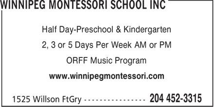 Winnipeg Montessori School Inc (204-452-3315) - Annonce illustrée======= - Half Day-Preschool & Kindergarten 2, 3 or 5 Days Per Week AM or PM ORFF Music Program www.winnipegmontessori.com  Half Day-Preschool & Kindergarten 2, 3 or 5 Days Per Week AM or PM ORFF Music Program www.winnipegmontessori.com