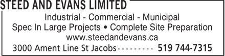 Steed and Evans Limited (519-744-7315) - Display Ad - Spec In Large Projects • Complete Site Preparation www.steedandevans.ca Industrial - Commercial - Municipal