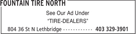 """Fountain Tire (403-329-3901) - Annonce illustrée======= - See Our Ad Under """"TIRE-DEALERS"""""""