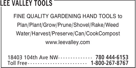 Lee Valley Tools (780-444-6153) - Annonce illustrée======= - FINE QUALITY GARDENING HAND TOOLS to Plan/Plant/Grow/Prune/Shovel/Rake/Weed Water/Harvest/Preserve/Can/CookCompost www.leevalley.com