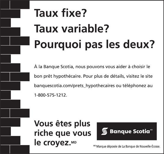 Banque Scotia (1-800-575-1212) - Annonce illustrée======= -