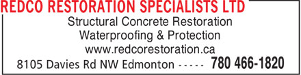 Redco Construction (780-466-1820) - Display Ad - Structural Concrete Restoration Waterproofing & Protection www.redcorestoration.ca