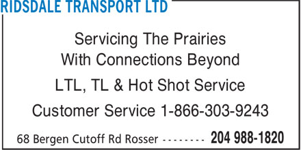 Ridsdale Transport Ltd (204-988-1820) - Annonce illustrée======= - Servicing The Prairies With Connections Beyond LTL, TL & Hot Shot Service Customer Service 1-866-303-9243