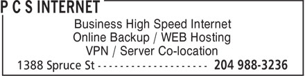P C S Internet (204-988-3236) - Annonce illustrée======= - Business High Speed Internet Online Backup / WEB Hosting VPN / Server Co-location