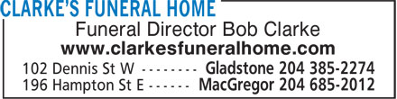 Clarke's Funeral Home (204-685-2012) - Display Ad - Funeral Director Bob Clarke www.clarkesfuneralhome.com