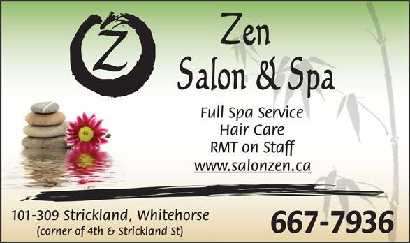 Zen Salon and Spa (867-667-7936) - Annonce illustrée======= -