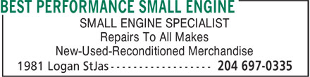 Best Performance Small Engine (204-697-0335) - Display Ad - SMALL ENGINE SPECIALIST Repairs To All Makes New-Used-Reconditioned Merchandise