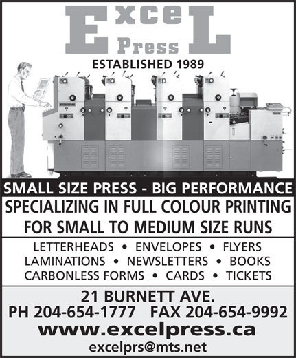 Preffered Printing Services (204-654-1777) - Display Ad - 21 BURNETT AVE. PH 204-654-1777   FAX 204-654-9992 ESTABLISHED 1989 www.excelpress.ca