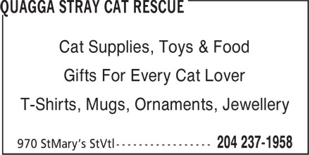 Quagga Stray Cat Rescue (204-237-1958) - Annonce illustrée======= - Cat Supplies, Toys & Food Gifts For Every Cat Lover T-Shirts, Mugs, Ornaments, Jewellery Cat Supplies, Toys & Food Gifts For Every Cat Lover T-Shirts, Mugs, Ornaments, Jewellery