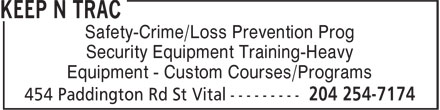 Keep N Trac Security Systems (204-254-7174) - Annonce illustrée======= - Safety-Crime/Loss Prevention Prog Security Equipment Training-Heavy Equipment - Custom Courses/Programs