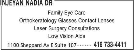 Dr Nadia Injeyan (416-733-4411) - Display Ad - Family Eye Care Orthokeratology Glasses Contact Lenses Laser Surgery Consultations Low Vision Aids