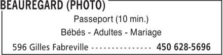 BeauRegard (photo) (450-628-5696) - Annonce illustrée======= - Passeport (10 min.) Bébés - Adultes - Mariage
