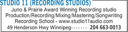 Studio 11 Recording Studios (204-663-0013) - Annonce illustrée======= - Juno & Prairie Award Winning Recording studio Production/Recording/Mixing/Mastering/Songwriting Recording School - www.studio11audio.com