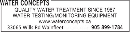 Water Concepts (905-899-1784) - Annonce illustrée======= - QUALITY WATER TREATMENT SINCE 1987 WATER TESTING/MONITORING EQUIPMENT www.waterconcepts.ca