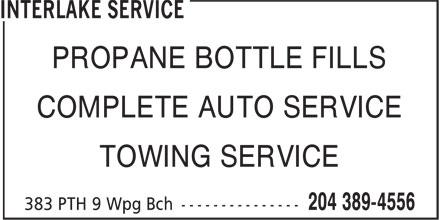 Interlake Service (204-389-4556) - Annonce illustrée======= - PROPANE BOTTLE FILLS COMPLETE AUTO SERVICE TOWING SERVICE