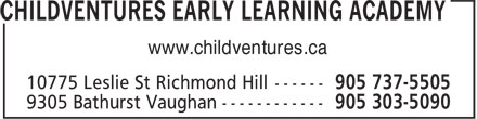 Childventures Early Learning Academy (905-737-5505) - Display Ad - www.childventures.ca