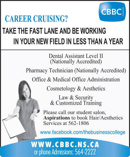 Success College Nova Scotia http://www.yellowpages.ca/bus/Nova-Scotia/Sydney/Cape-Breton-Business-College/303116.html