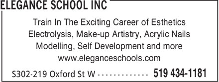Elegance Schools Inc (519-434-1181) - Annonce illustrée======= - Train In The Exciting Career of Esthetics Electrolysis, Make-up Artistry, Acrylic Nails Modelling, Self Development and more www.eleganceschools.com