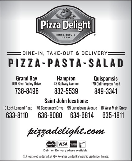Pizza Delight (506-634-6814) - Display Ad - 738-8496 832-5539 849-3341 633-8110 636-8080 634-6814 635-1811 pizzadelight.com