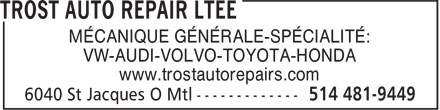 Trost Auto Repair (514-481-9449) - Annonce illustrée======= - MÉCANIQUE GÉNÉRALE-SPÉCIALITÉ: VW-AUDI-VOLVO-TOYOTA-HONDA www.trostautorepairs.com