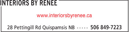 Interiors By Renée (506-849-7223) - Display Ad - www.interiorsbyrenee.ca