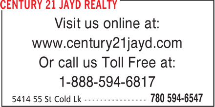 Century 21 Jayd Realty (780-594-6547) - Annonce illustrée======= - Visit us online at: www.century21jayd.com Or call us Toll Free at: 1-888-594-6817