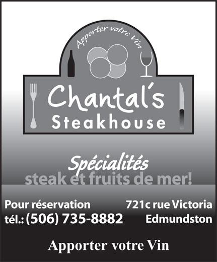 Chantal's Steak House (506-735-8882) - Annonce illustrée======= -