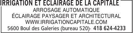 Irrigation et Éclairage de la Capitale (418-624-4233) - Display Ad - ARROSAGE AUTOMATIQUE ÉCLAIRAGE PAYSAGER ET ARCHITECTURAL WWW.IRRIGATIONCAPITALE.COM