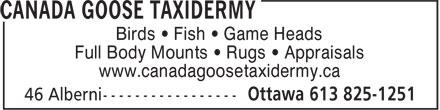 Canada Goose Taxidermy (613-825-1251) - Annonce illustrée======= - Birds • Fish • Game Heads Full Body Mounts • Rugs • Appraisals www.canadagoosetaxidermy.ca