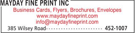 Mayday Fine Print (506-452-1007) - Display Ad - Business Cards, Flyers, Brochures, Envelopes www.maydayfineprint.com info@maydayfineprint.com