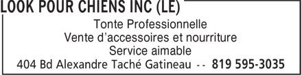 Le Look Pour Chiens Inc (819-595-3035) - Annonce illustrée======= - Tonte Professionnelle Vente d'accessoires et nourriture Service aimable Tonte Professionnelle Vente d'accessoires et nourriture Service aimable