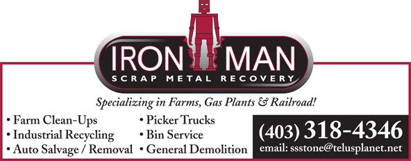 Iron Man Scrap Metal Recovery (403-318-4346) - Annonce illustrée======= - Specializing in Farms, Gas Plants & Railroad! Farm Clean-Ups Picker Trucks (403) 318-4346 Industrial Recycling Bin Service Auto Salvage / Removal  General Demolition