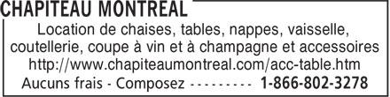 Chapiteau Montréal Inc (1-866-802-3278) - Annonce illustrée======= - Location de chaises, tables, nappes, vaisselle, coutellerie, coupe à vin et à champagne et accessoires http://www.chapiteaumontreal.com/acc-table.htm