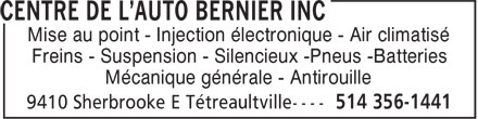 Centre De L'Auto Bernier Inc (514-356-1441) - Display Ad - Mise au point - Injection électronique - Air climatisé Freins - Suspension - Silencieux -Pneus -Batteries Mécanique générale - Antirouille