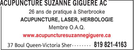 Acupuncture Suzanne Giguère (819-821-4163) - Annonce illustrée======= - 26 ans de pratique à Sherbrooke ACUPUNCTURE, LASER, HERBOLOGIE Membre O.A.Q. www.acupuncturesuzannegiguere.ca