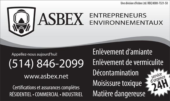 Asbex Entrepreneurs Environnementaux (514-846-2099) - Annonce illustrée======= - Appellez-nous aujourd hui! (514) 846-2099 www.asbex.net