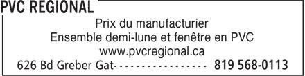 Pvc Régional (819-568-0113) - Annonce illustrée======= - Prix du manufacturier Ensemble demi-lune et fenêtre en PVC www.pvcregional.ca