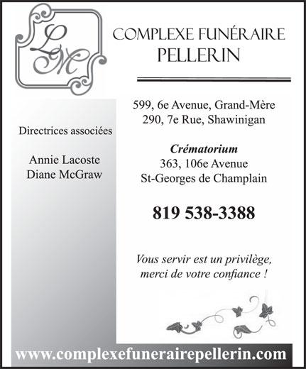 Complexe Funéraire Pellerin (819-538-3388) - Annonce illustrée======= -