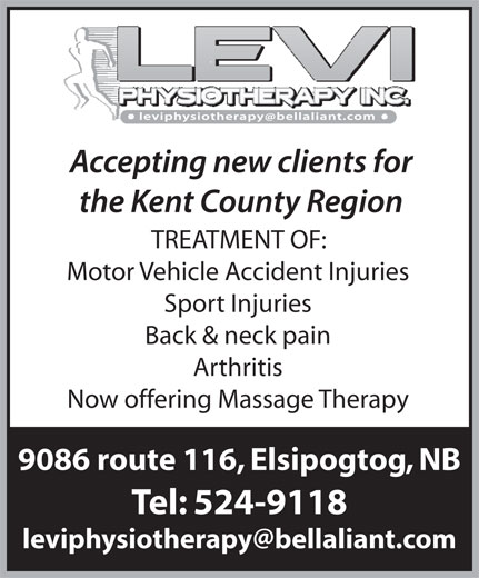Levi Physiotherapy Inc (506-524-9118) - Display Ad - Motor Vehicle Accident Injuries Sport Injuries Back & neck pain Arthritis Now offering Massage Therapy 9086 route 116, Elsipogtog, NB Tel: 524-9118 TREATMENT OF: