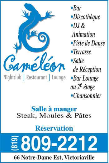 Pub Caméléon (819-758-8222) - Annonce illustrée======= - Bar Discothèque DJ & Animation Piste de Danse Terrasse Salle de Réception Bar Lounge au 2 étage Chansonnier Salle à manger Steak, Moules & Pâtes Réservation 809-2212 (819) 66 Notre-Dame Est, Victoriaville