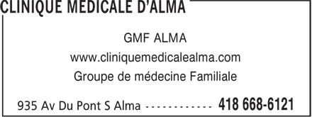 Clinique Médicale D'Alma (418-668-6121) - Display Ad - GMF ALMA www.cliniquemedicalealma.com Groupe de médecine Familiale