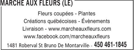 Le Marche Aux Fleurs (450-461-1845) - Annonce illustrée======= - Créations québécoises - Évènements Livraison - www.marcheauxfleurs.com www.facebook.com/marcheauxfleurs Fleurs coupées - Plantes