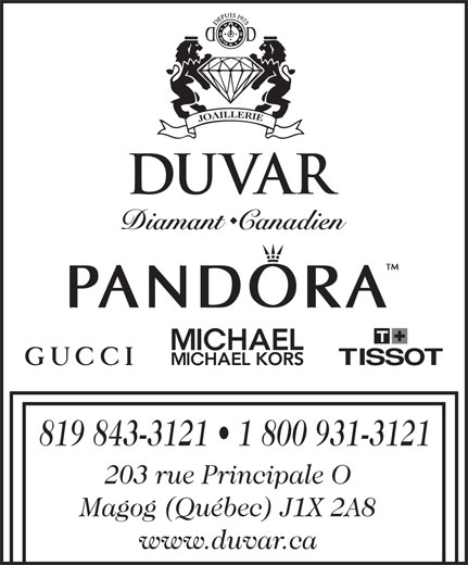 Joaillerie Duvar (819-843-3121) - Annonce illustrée======= - 203 rue Principale O 819 843-3121   1 800 931-3121 Magog (Québec) J1X 2A8 www.duvar.ca